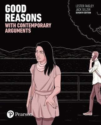 Good reasons with contemporary arguments book by professor lester good reasons with contemporary arguments faigley lester and selzer jack fandeluxe Images