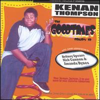Good Times - Kenan Thompson