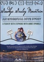 Goodbye Gauley Mountain: An Ecosexual Love Story