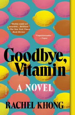 Goodbye, Vitamin - Khong, Rachel