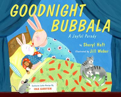 Goodnight Bubbala: A Joyful Parody - Haft, Sheryl