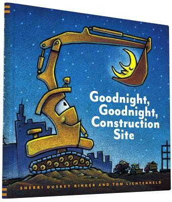 Goodnight, Goodnight Construction Site (Hardcover Books for Toddlers, Preschool Books for Kids) - Rinker, Sherri Duskey
