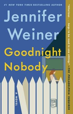 Goodnight Nobody - Weiner, Jennifer