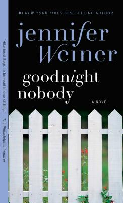 Goodnight Nobody - Weiner, Jennifer