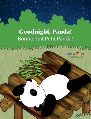 Goodnight, Panda: Bonne Nuit Petit Panda!: Babl Children's Books in French and English - Books, Babl