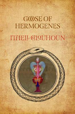 Goose of Hermogenes - Shillitoe, Richard (Introduction by)