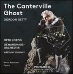 Gordon Getty: The Canterville Ghost