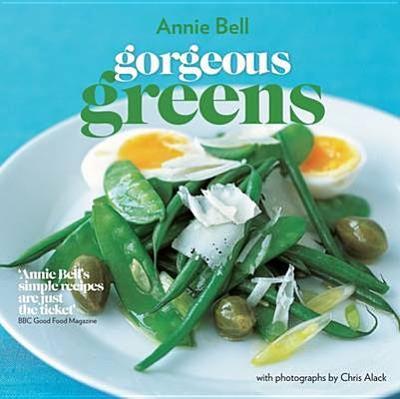 Gorgeous Greens - Bell, Annie