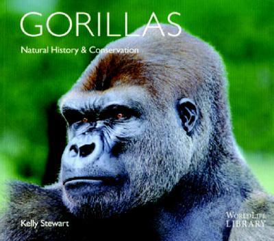 Gorillas: Natural History & Conservation - Stewart, Kelly J