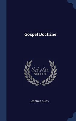 Gospel Doctrine - Smith, Joseph F