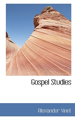 Gospel Studies - Vinet, Alexander