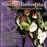 Gothic Industrial: The Remixed Collection