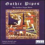 Gothic Pipes: The Earliest Organ Music