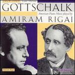 Gottschalk: American Piano Music