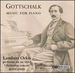 Gottschalk: Music for Piano