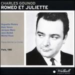 Gounod: Romeo & Juliette (Paris 1960)