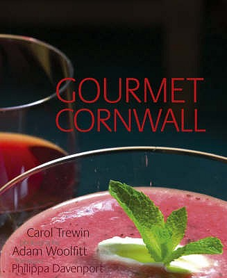 Gourmet Cornwall - Trewin, Carol