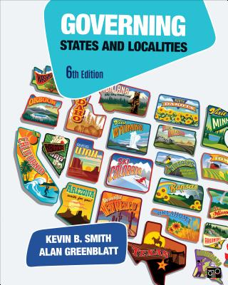 Governing States and Localities - Smith, Kevin B