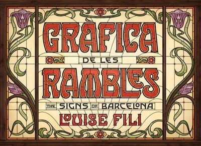 Gràfica de Les Rambles: The Signs of Barcelona - Fili, Louise