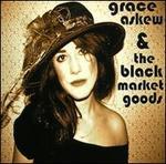 Grace Askew & The Black Market Goods