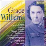 Grace Williams: Sea Sketches; Fantasia; Carillons; Penillion - Anthony Camden (oboe); Howard Snell (trumpet); Ray Allan (trumpet)