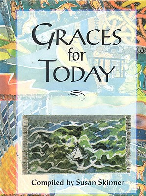 Graces for Today - Skinner, Susan, MA