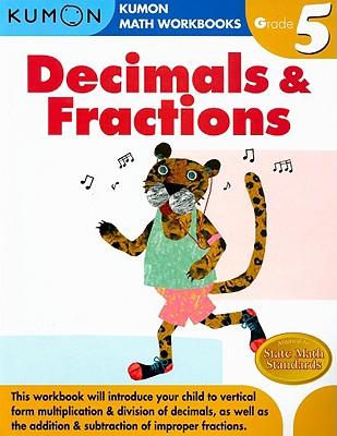 Grade 5 Decimals and Fractions - Kumon, Publishing