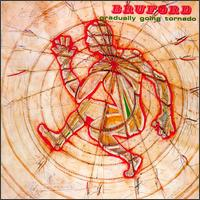 Gradually Going Tornado - Bruford