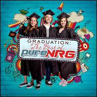 Graduation: The Best of PureNRG - PureNRG