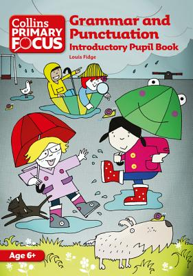 Grammar and Punctuation: Introductory Pupil Book - Fidge, Louis