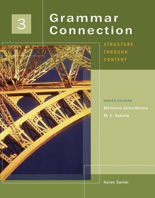 Grammar Connection 3: Structure Through Content - Carlisi, Karen