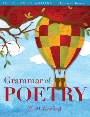 Grammar of Poetry: Teachers Ed - Whitling, Matt