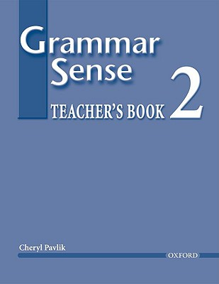 Grammar Sense 2 Teacher's Book - Pavlik, Cheryl