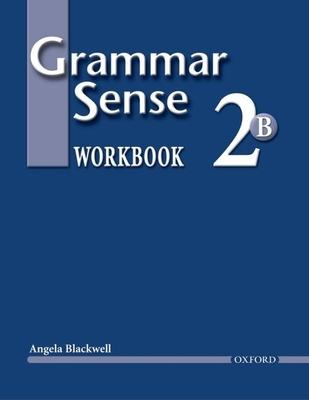 Grammar Sense 2B - Blackwell, Angela