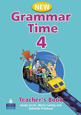 Grammar Time Level 4 Teachers Book New Edition - Jervis, Sandy, and Carling, Maria