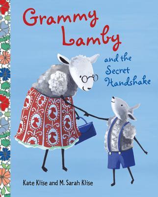 Grammy Lamby and the Secret Handshake -