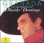 Granada: The Greatest Hits of Pl�cido Domingo