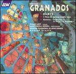 Granados: Dante; 5 Pieces on Popular Spanish Songs; Goyescas