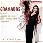Granados: Goyescas; Allegro de Concierto; Valses Poéticos; Zapateado