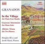 Granados: In the Village