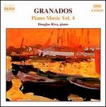 Granados: Piano Music Vol. 4