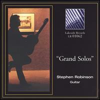 Grand Solos - Stephen Robinson (guitar)