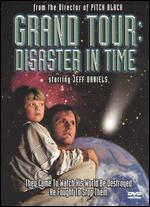 Grand Tour: Disaster in Time [WS]