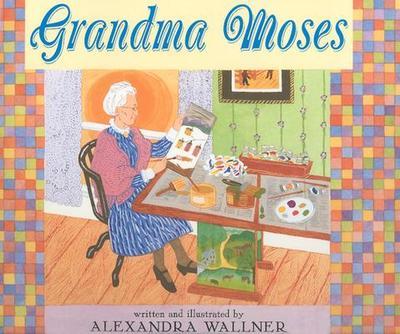 Grandma Moses - Wallner, Alexandra
