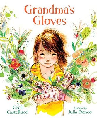 Grandma's Gloves - Castellucci, Cecil