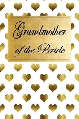 Grandmother of the Bride: Planner Journal Notebook for Planning Brides - Publications, Candlelight