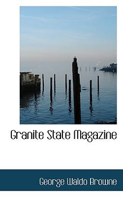 Granite State Magazine - Browne, George Waldo