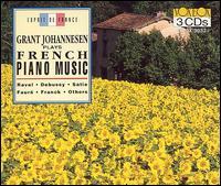 Grant Johannesen plays French Piano Music - Grant Johannesen (piano); Luxembourg Radio Orchestra; Louis de Froment (conductor)