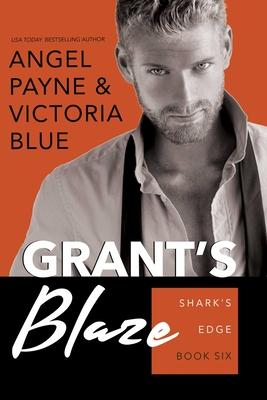Grant's Blaze - Payne, Angel, and Blue, Victoria