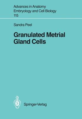 Granulated Metrial Gland Cells - Peel, Sandra